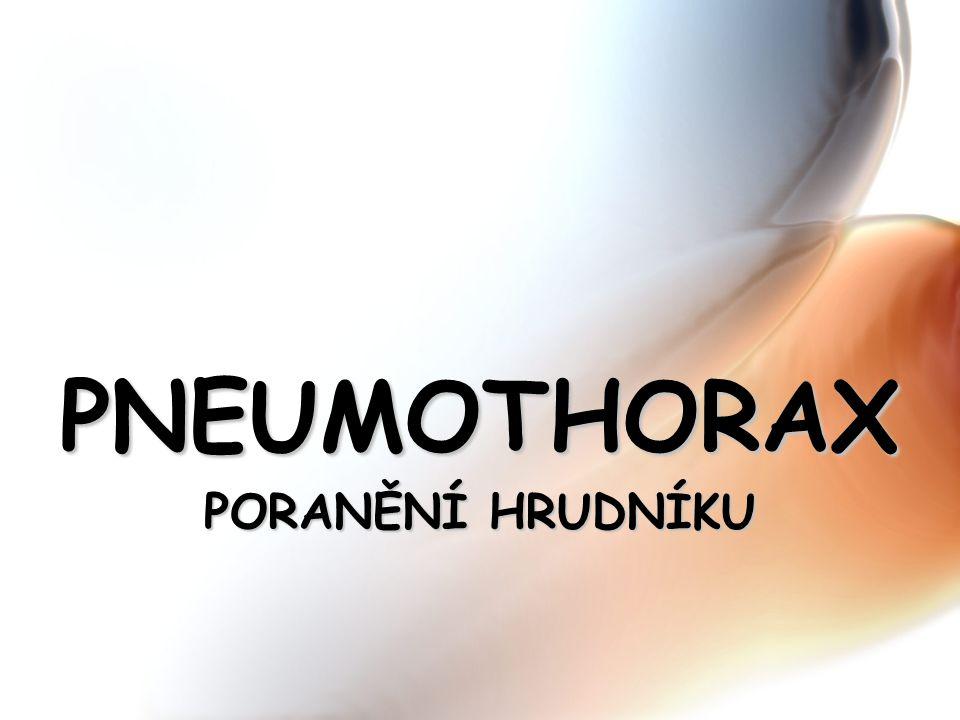 PNEUMOTHORAX PORANĚNÍ HRUDNÍKU