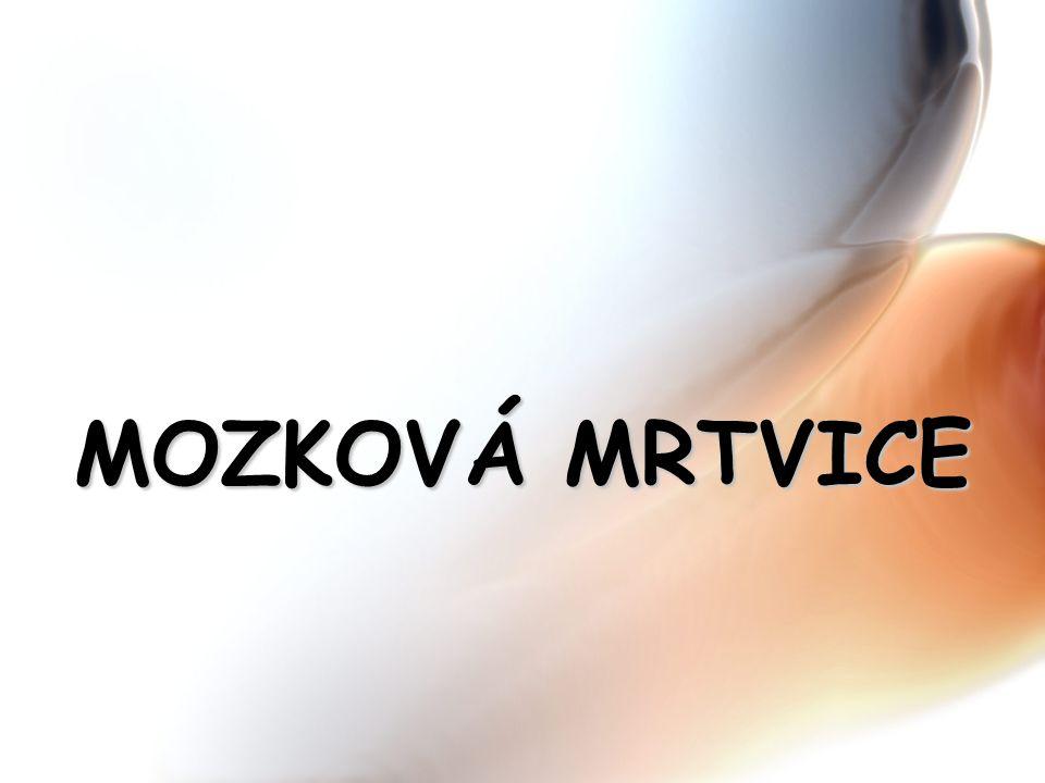 MOZKOVÁ MRTVICE