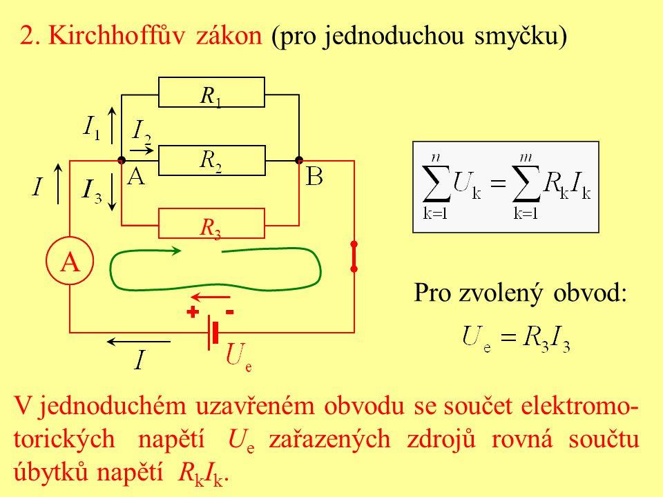 Kirchhoffovy zákony 1.zákon pro uzel stejnosměrného obvodu, 2.