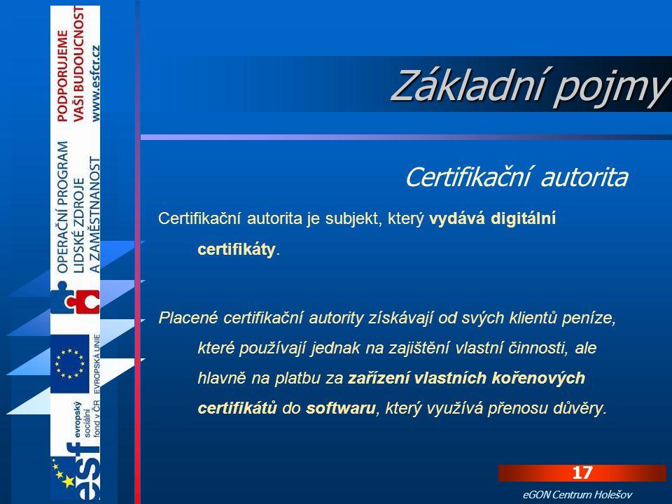 16 eGON Centrum Holešov Token je malé USB zařízení, které slouží jako bezpečné úložiště osobních certifikátů, komerčního a kvalifikovaného. Výhodou je