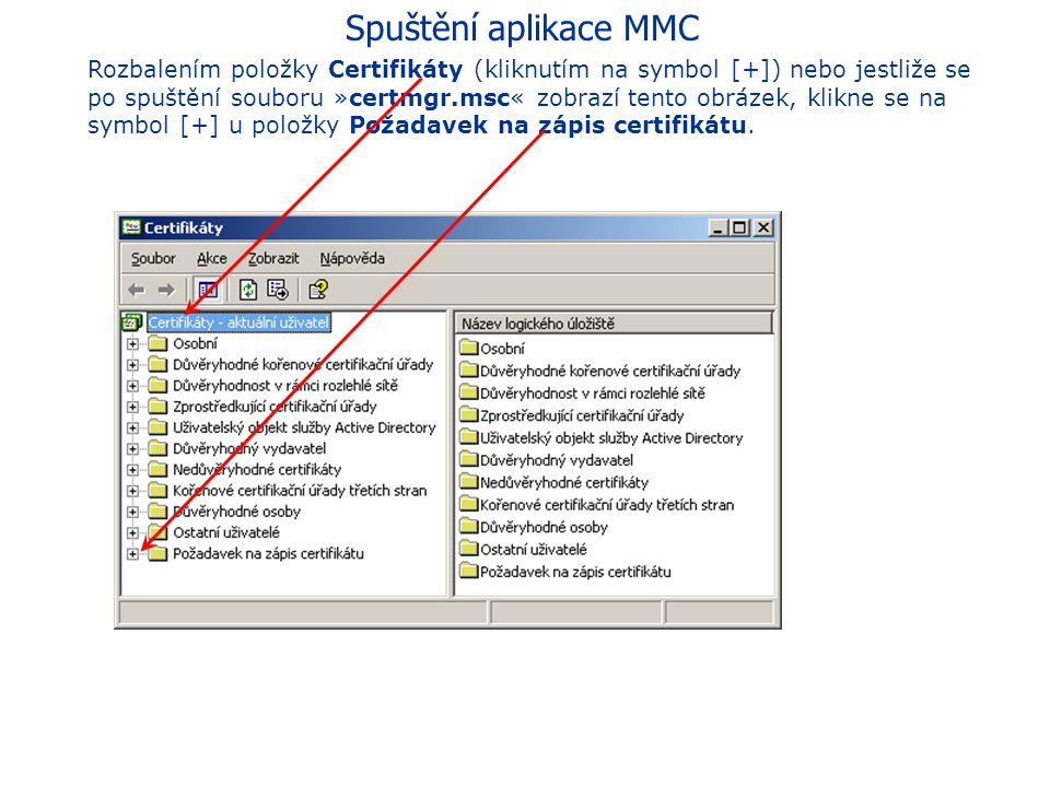 Spuštění aplikace MMC Otevře se opět hlavní okno programu, do jehož levé části přibyla nová položka Certifikáty - aktuální uživatel. Obsah této položk