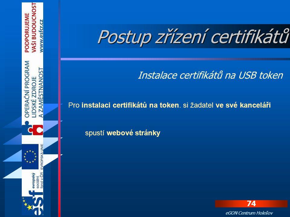 73 eGON Centrum Holešov Na kontaktním místě zkontroluje operátorka totožnost žadatele podle občanského průkazu, který si zkopírovala. Operátorka si ze