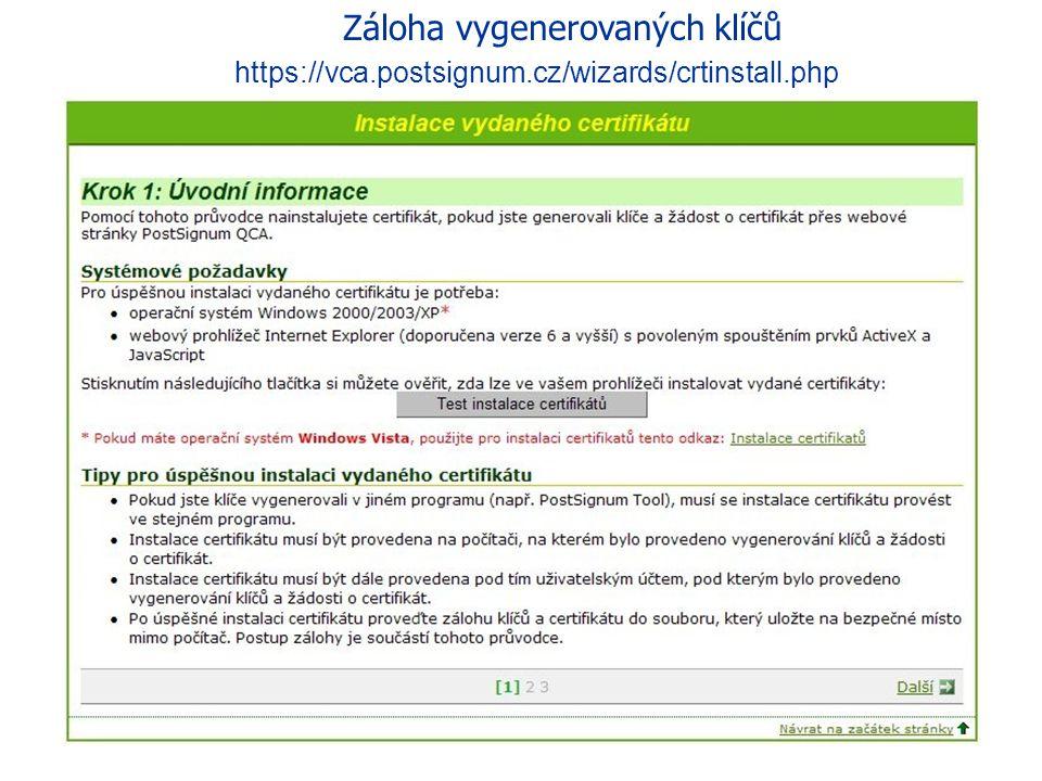 Záloha vygenerovaných klíčů https://qca.postsignum.cz/projects/czechpoint/crtinst.php
