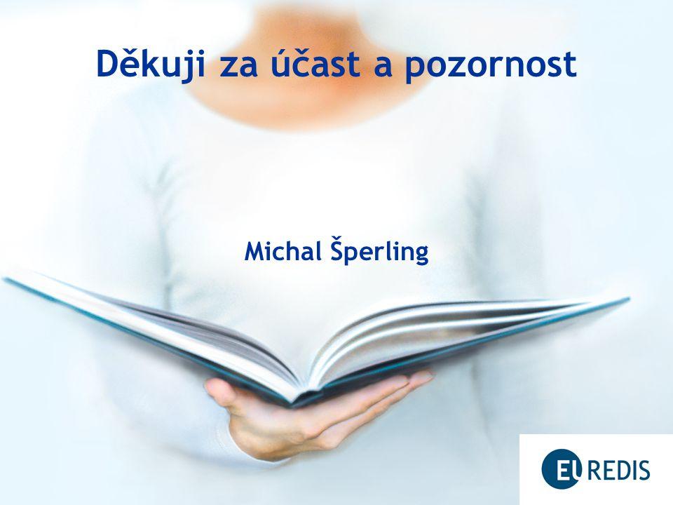 Děkuji za účast a pozornost Michal Šperling