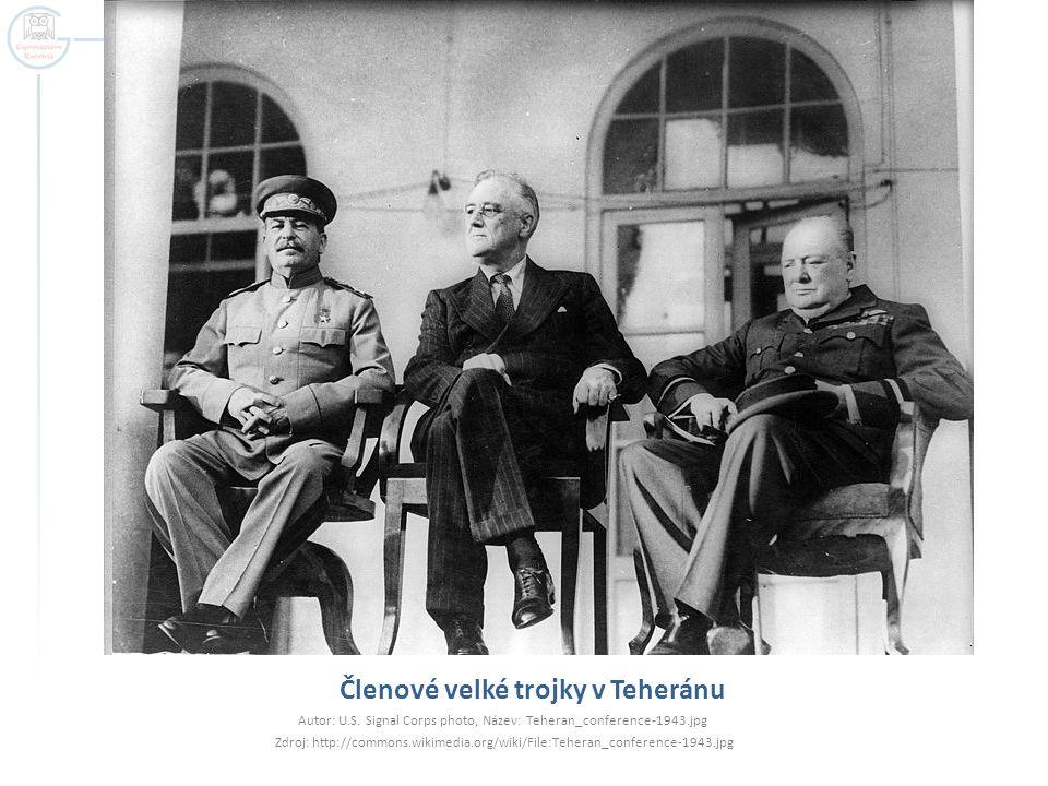 Z leva sedící Churchill, Roosevelt, Stalin při jednání na Jaltě Autor: neznámý, Název: Yalta_summit_1945_with_Churchill,_Roosevelt,_Stalin.jpg Zdroj: http://commons.wikimedia.org/wiki/File:Yalta_summit_1945_with_Churchill,_Roosevelt,_Stalin.jpg