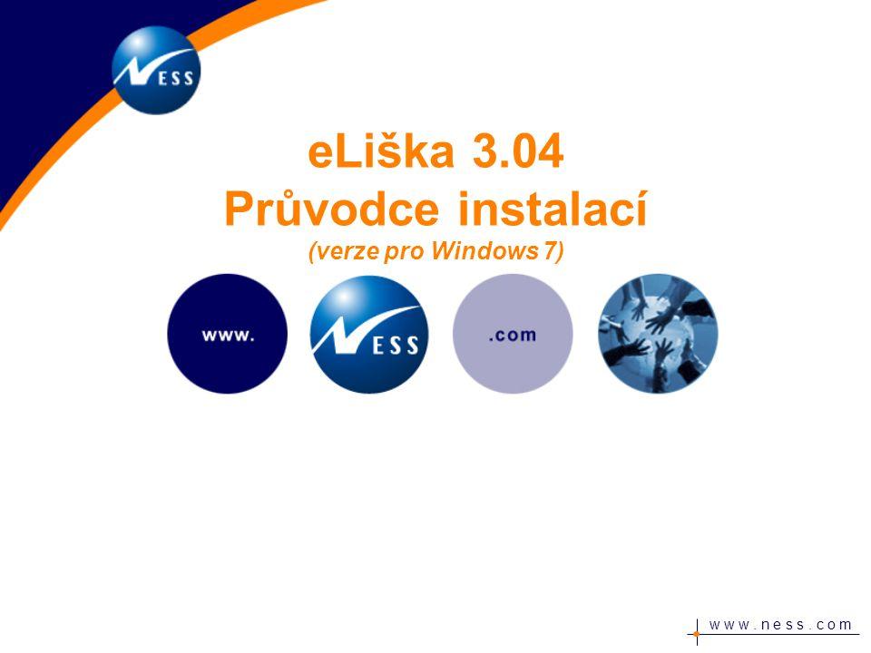 w w w. n e s s. c o m eLiška 3.04 Průvodce instalací (verze pro Windows 7)