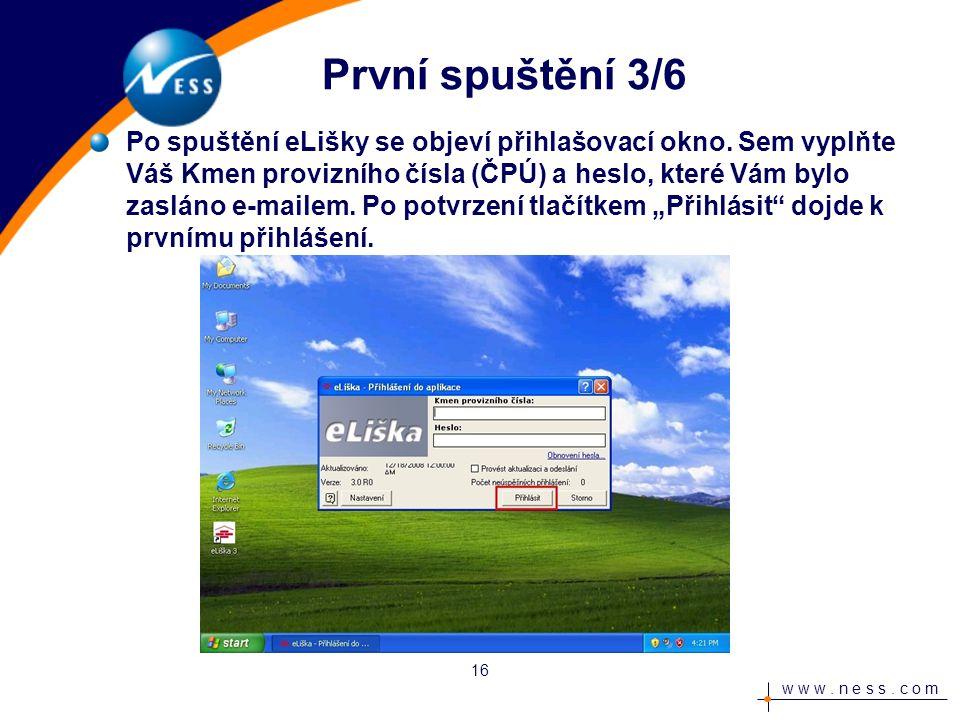 w w w. n e s s. c o m První spuštění 3/6 Po spuštění eLišky se objeví přihlašovací okno.