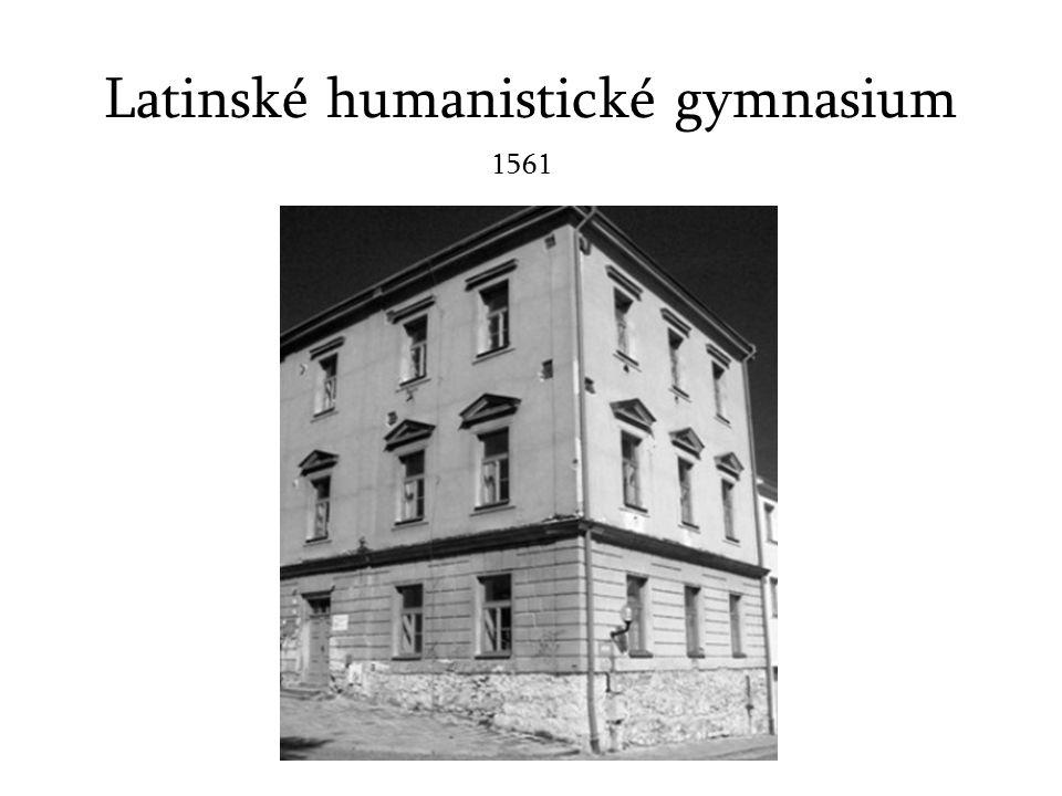 Latinské humanistické gymnasium 1561