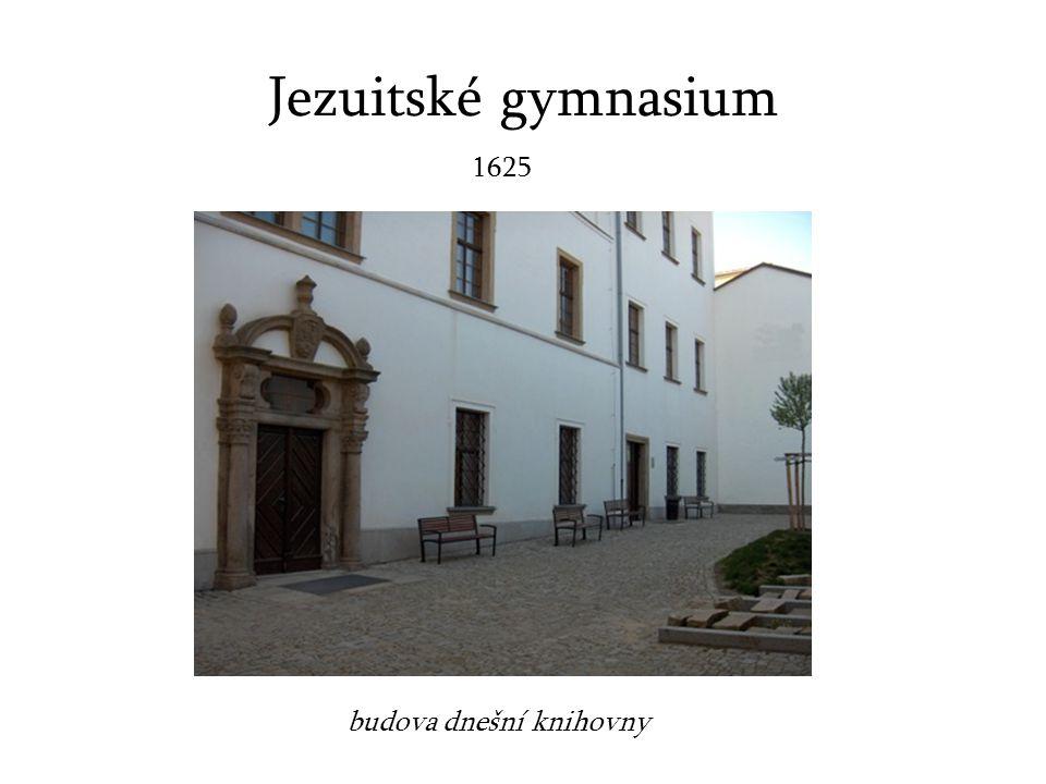 Jezuitské gymnasium budova dnešní knihovny 1625