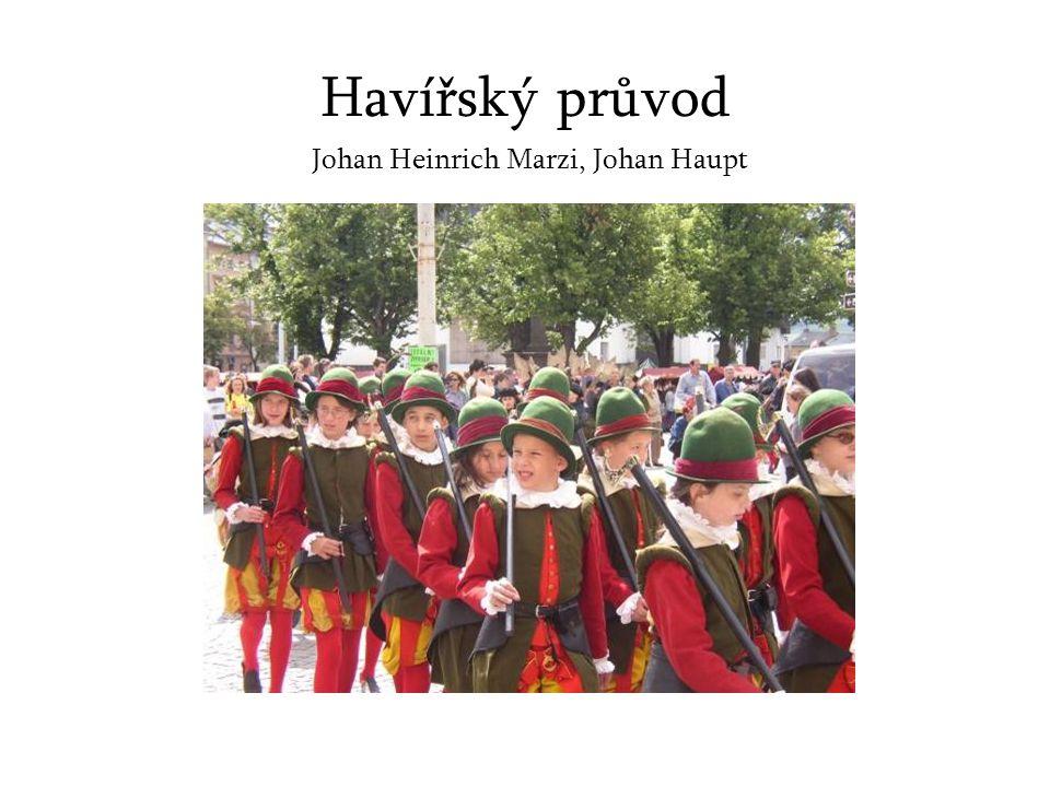 Havířský průvod Johan Heinrich Marzi, Johan Haupt