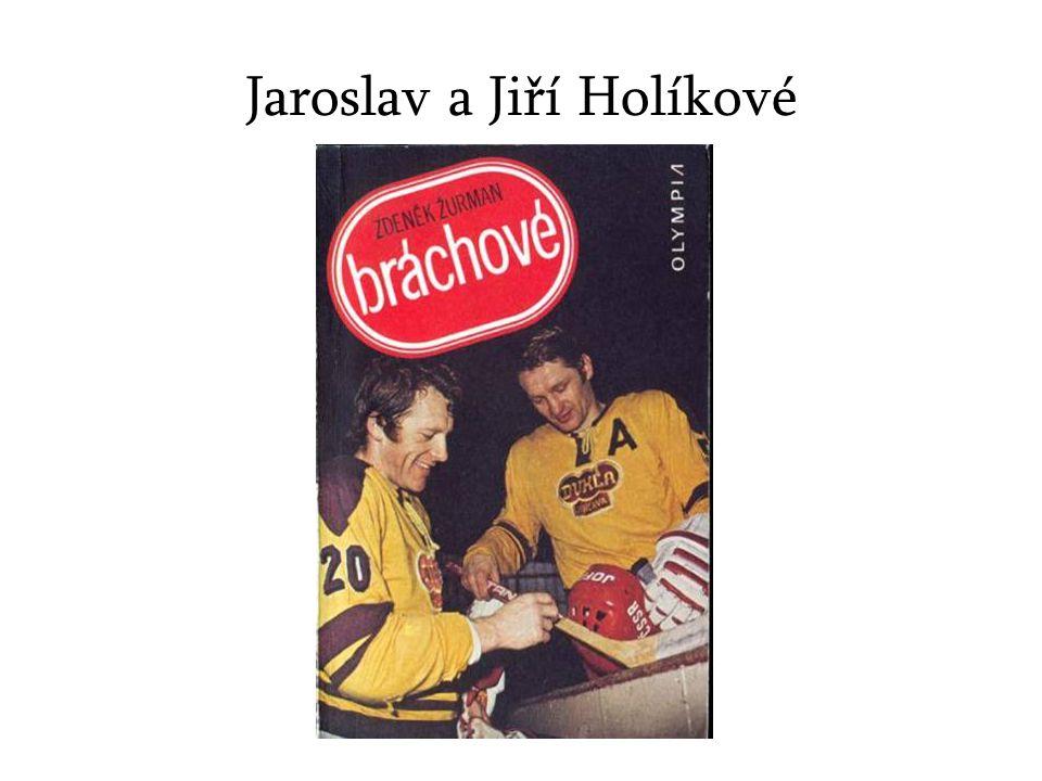 Jaroslav a Jiří Holíkové