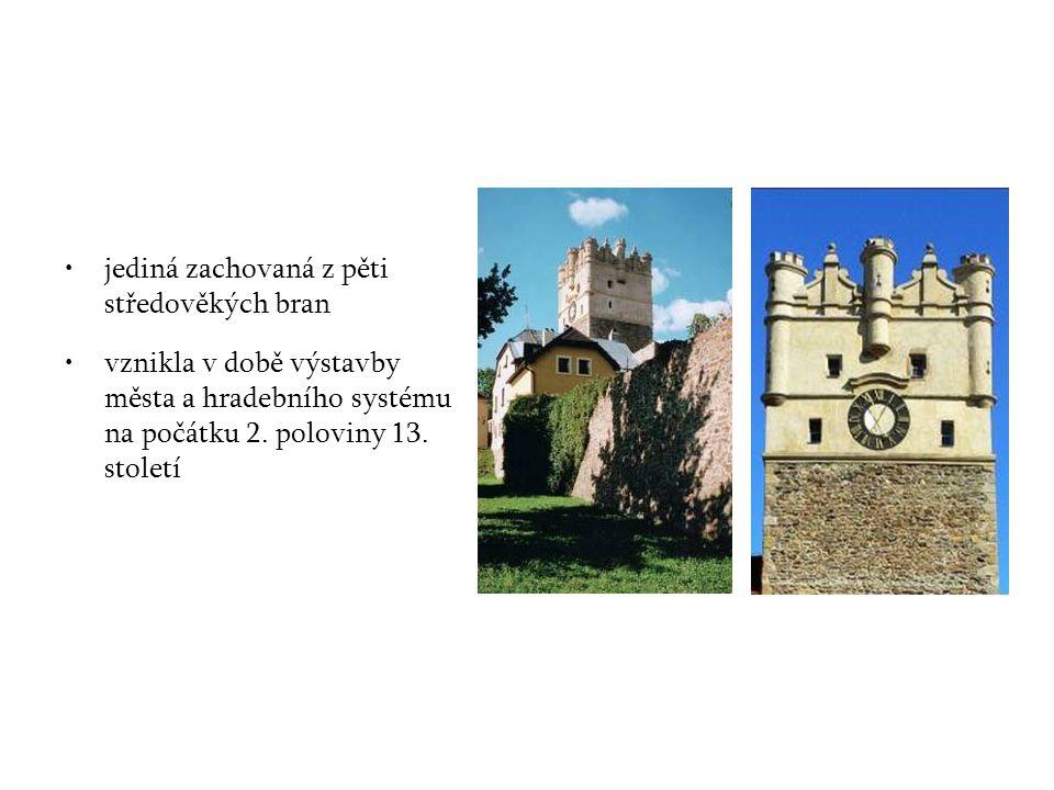 jediná zachovaná z pěti středověkých bran vznikla v době výstavby města a hradebního systému na počátku 2.