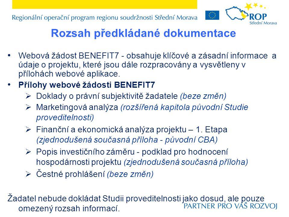 Rozsah předkládané dokumentace Územní rozhodnutí a jeho možné nahrazení Stavební povolení a jeho možné nahrazení Rozpočet projektu na základě ukončeného zadávacího řízení Kompletní dokumentace po ukončení zadávacího řízení Doklad o posouzení vlivu projektu na životní prostředí (EIA a NATURA 2000) Doklady o způsobu zajištění financování projektu Etapa 3 Příprava smlouvy o poskytnutí dotace