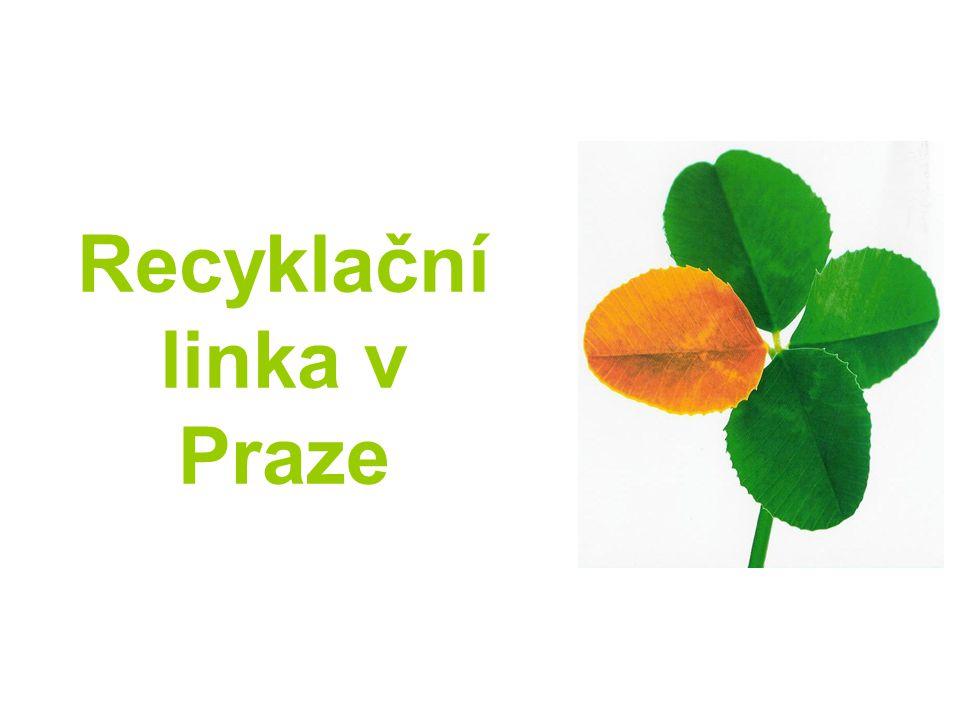 Recyklační linka v Praze