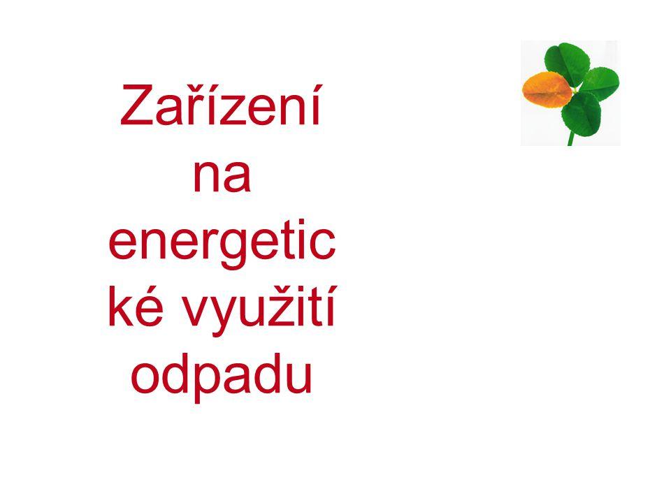 Zařízení na energetic ké využití odpadu