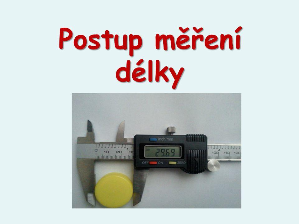 Postup měření délky