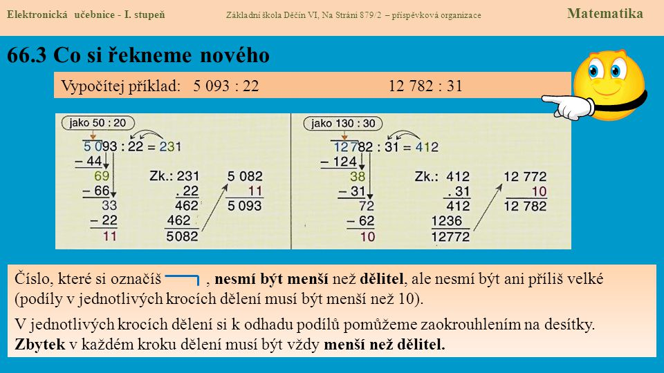 66.3 Co si řekneme nového Elektronická učebnice - I. stupeň Základní škola Děčín VI, Na Stráni 879/2 – příspěvková organizace Matematika Vypočítej pří