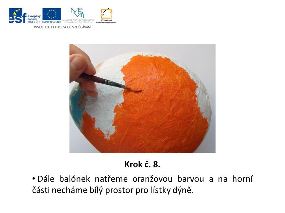 Krok č. 8. Dále balónek natřeme oranžovou barvou a na horní části necháme bílý prostor pro lístky dýně.