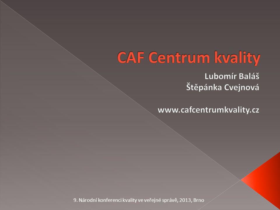 9. Národní konferenci kvality ve veřejné správě, 2013, Brno