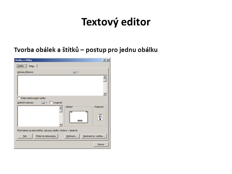Textový editor Tvorba obálek a štítků – postup pro jednu obálku