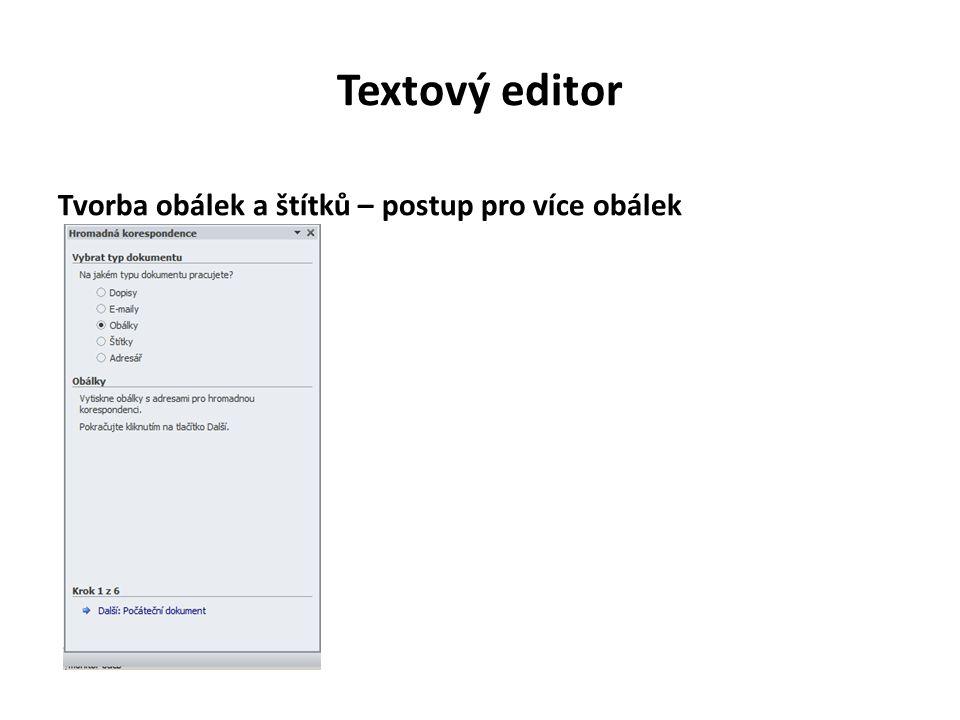 Textový editor Tvorba obálek a štítků – postup pro více obálek