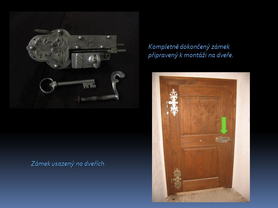 Kompletně dokončený zámek připravený k montáži na dveře. Zámek usazený na dveřích.