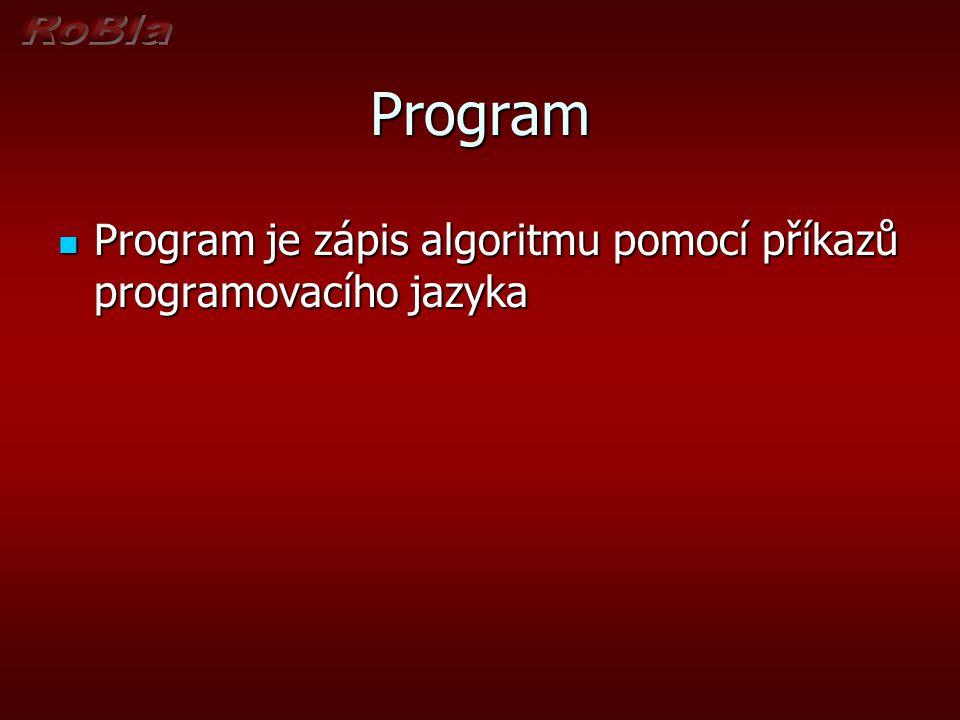 Algoritmus je posloupnost operací, která řeší daný úkol v konečném počtu kroků.