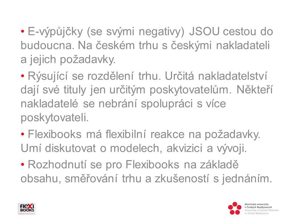 E-výpůjčky (se svými negativy) JSOU cestou do budoucna.