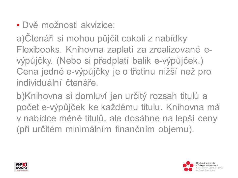 Dvě možnosti akvizice: a)Čtenáři si mohou půjčit cokoli z nabídky Flexibooks.