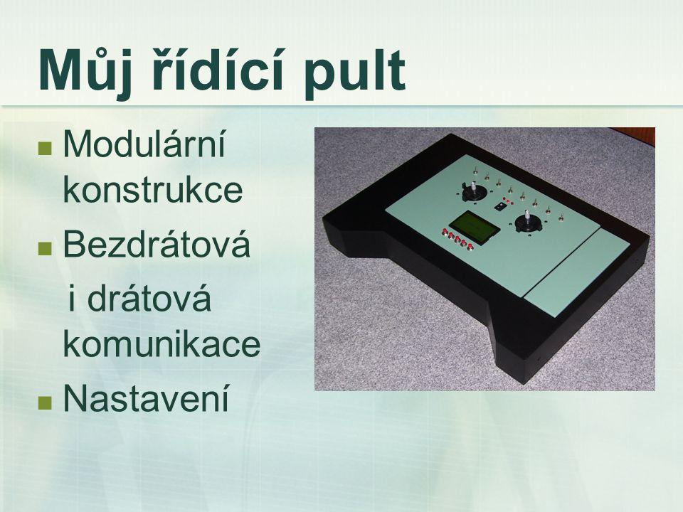 Řídící pult obsahuje Křížové ovladače Displej Osm přepínačů či tlačítek Tři indikační diody Pět tlačítek pro displej 22 vstupů/výstupů