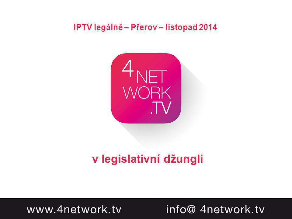 v legislativní džungli IPTV legálně – Přerov – listopad 2014