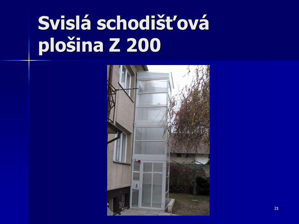 21 Svislá schodišťová plošina Z 200
