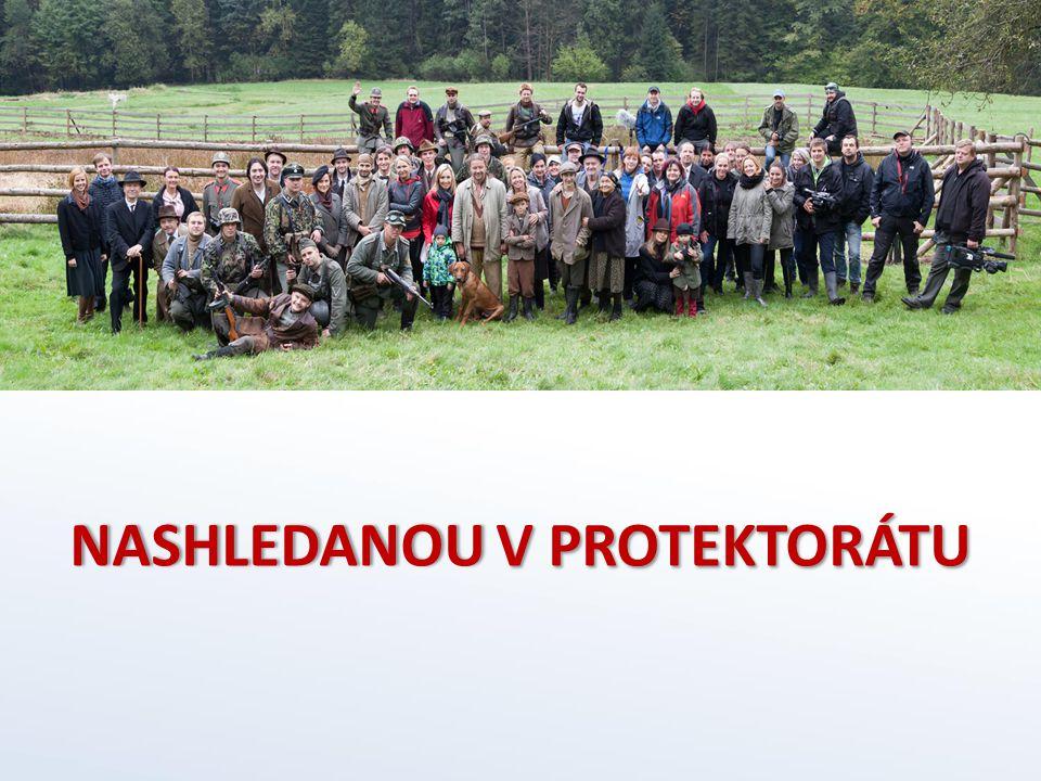 NASHLEDANOU V PROTEKTORÁTU