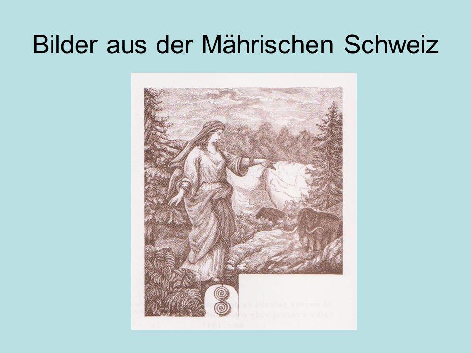 Bilder aus der Mährischen Schweiz