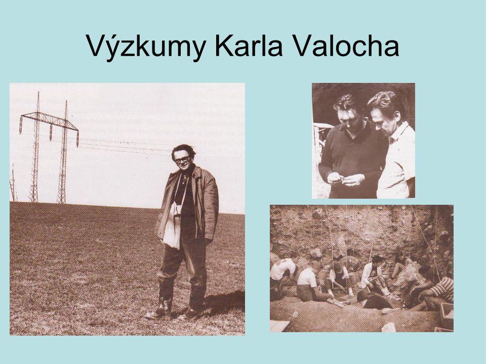 Výzkumy Karla Valocha