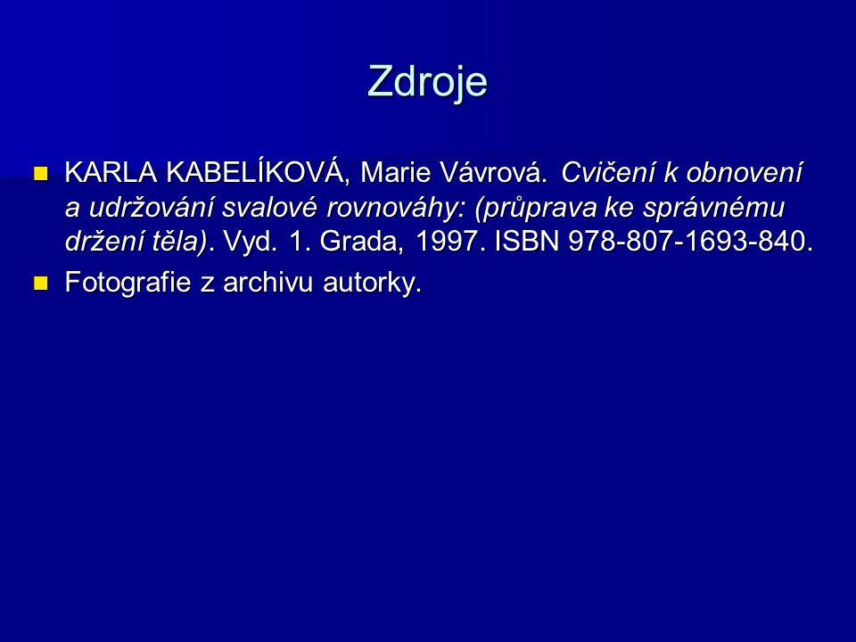 Zdroje KARLA KABELÍKOVÁ, Marie Vávrová.