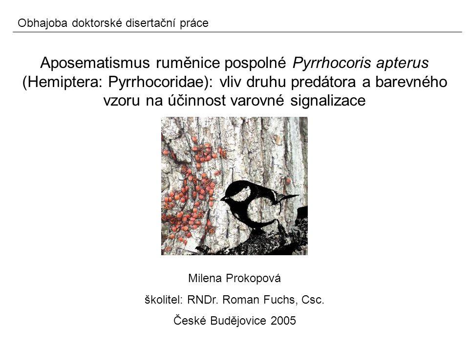 Aposematismus ruměnice pospolné Pyrrhocoris apterus (Hemiptera: Pyrrhocoridae): vliv druhu predátora a barevného vzoru na účinnost varovné signalizace