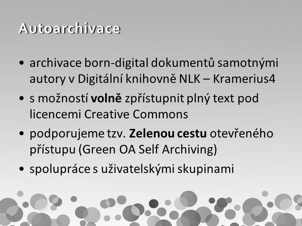 Autoarchivace archivace born-digital dokumentů samotnými autory v Digitální knihovně NLK – Kramerius4 s možností volně zpřístupnit plný text pod licencemi Creative Commons podporujeme tzv.