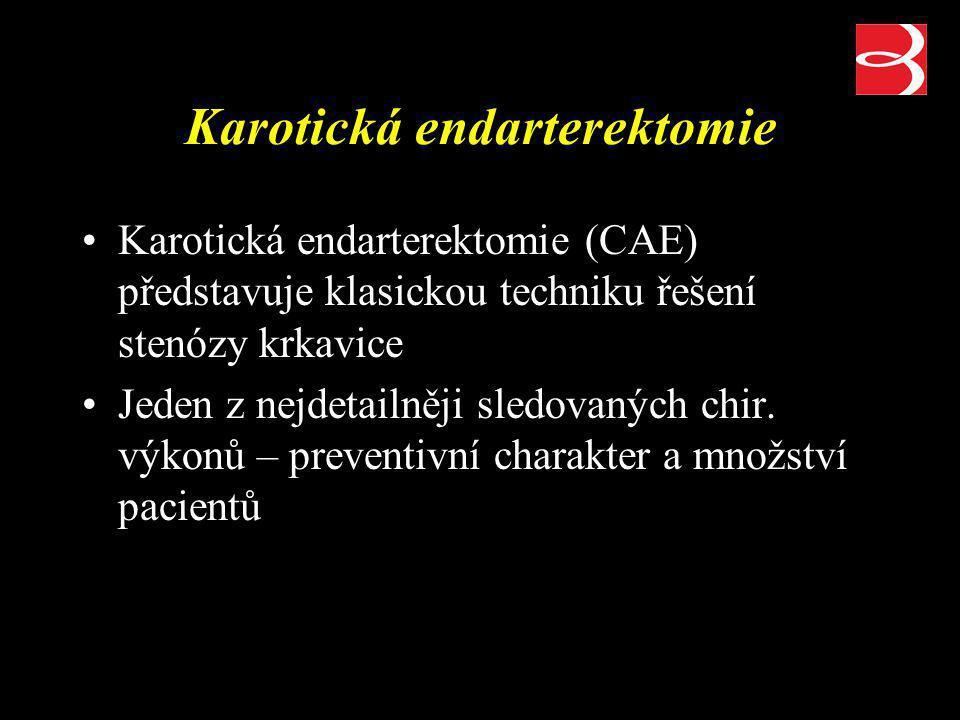 Karotická endarterektomie Karotická endarterektomie (CAE) představuje klasickou techniku řešení stenózy krkavice Jeden z nejdetailněji sledovaných chi