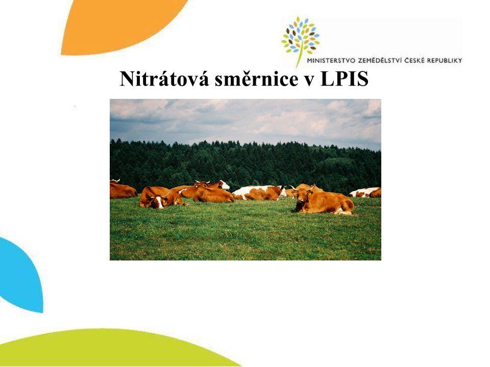 Zobrazení informací NS v LPIS Na úrovni jednotlivého půdního bloku Na úrovni informativního výpisu Souhrnný výpis Podrobný výpis Na úrovni mapy nitrátové směrnice Legenda