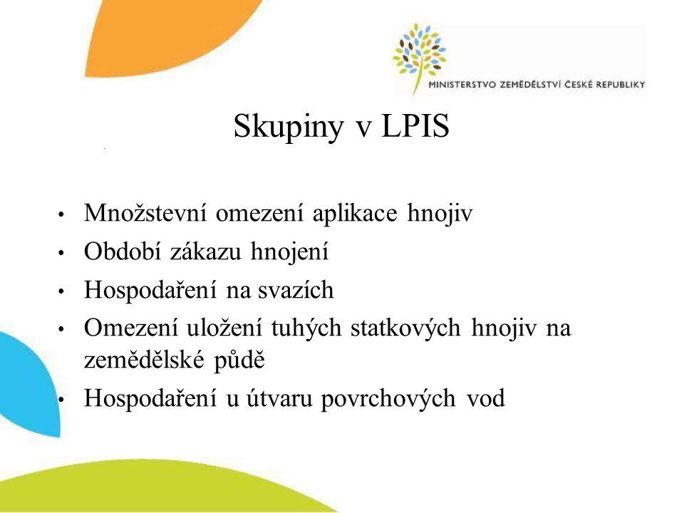 Vrstvy v LPIS  Zranitelné oblasti Zobrazení hranic zranitelných oblastí k.ú.