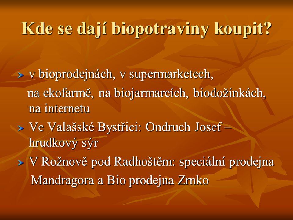 Kde se dají biopotraviny koupit.
