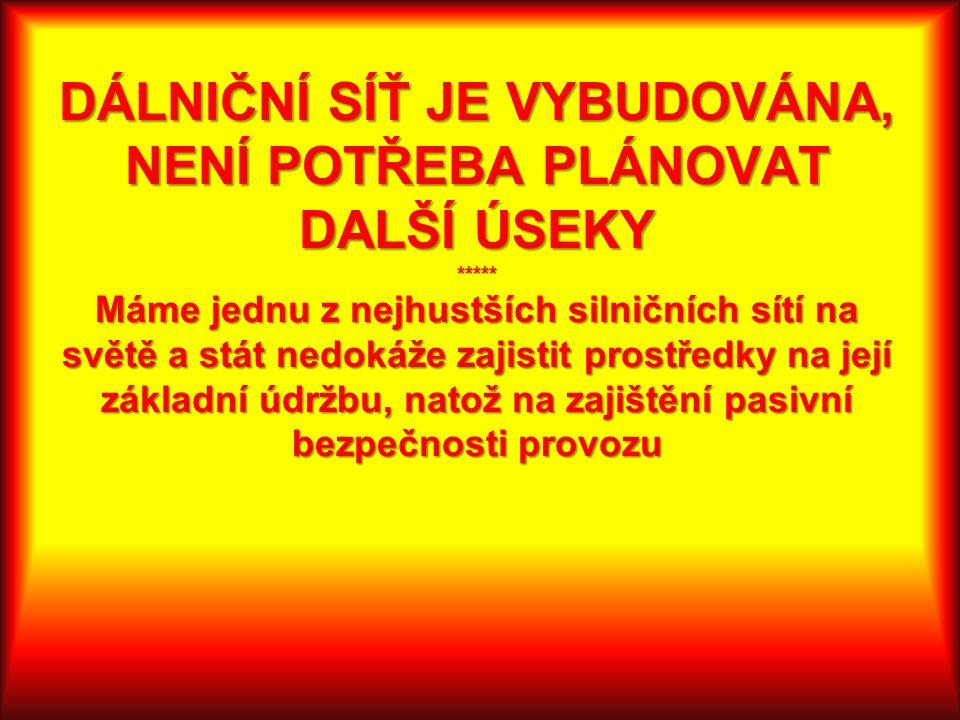 """MÝTY a POCHYBNOSTI o VRT Cena vozidel – v době dokončení staveb VRT v ČR budou k dispozici také ojetiny stejně jako dnes jsou k dispozici ojetiny pro """"modernizované koridory ."""