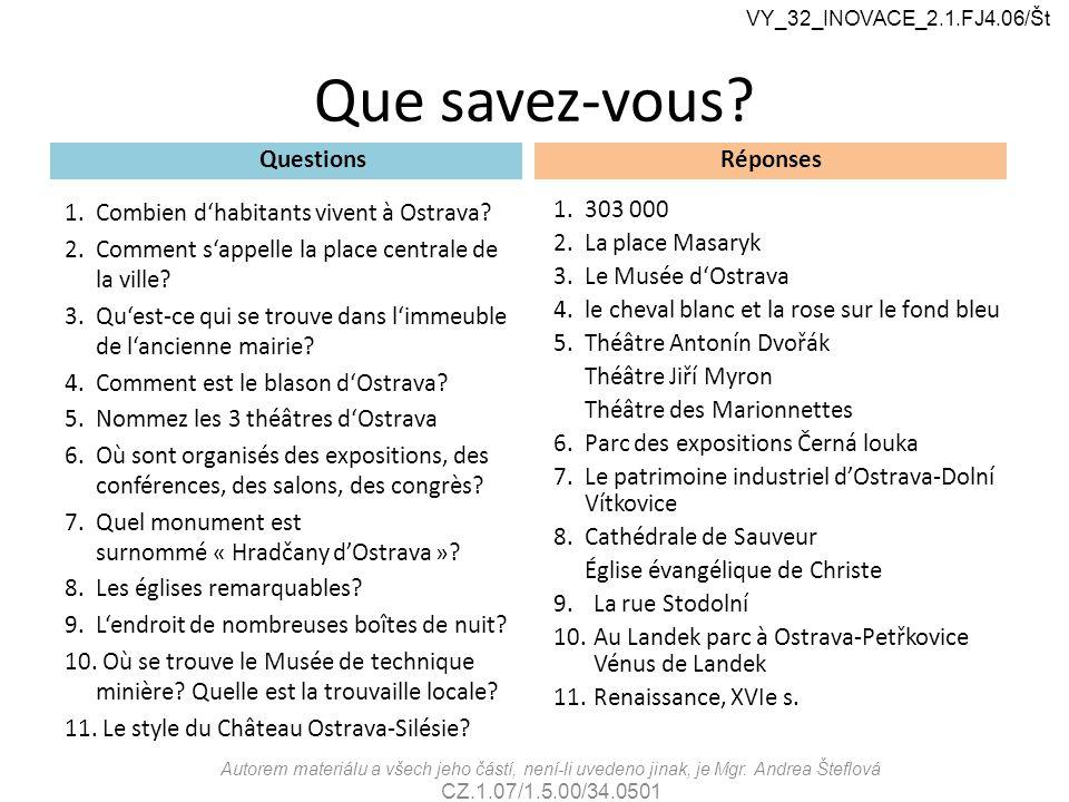 Que savez-vous.Questions 1.Combien d'habitants vivent à Ostrava.