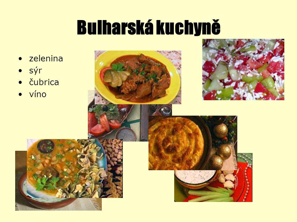 Bulharská kuchyně zelenina sýr čubrica víno