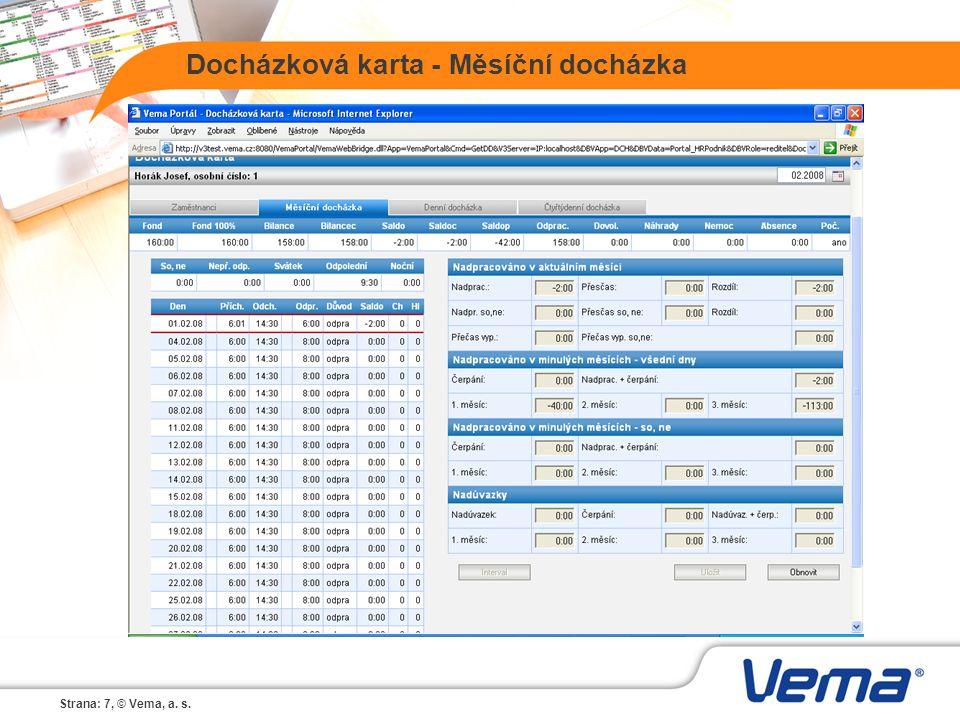 Strana: 7, © Vema, a. s. Docházková karta - Měsíční docházka
