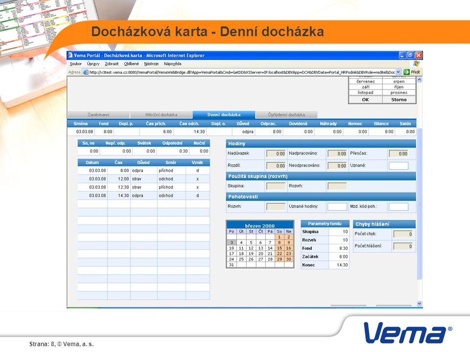 Strana: 8, © Vema, a. s. Docházková karta - Denní docházka
