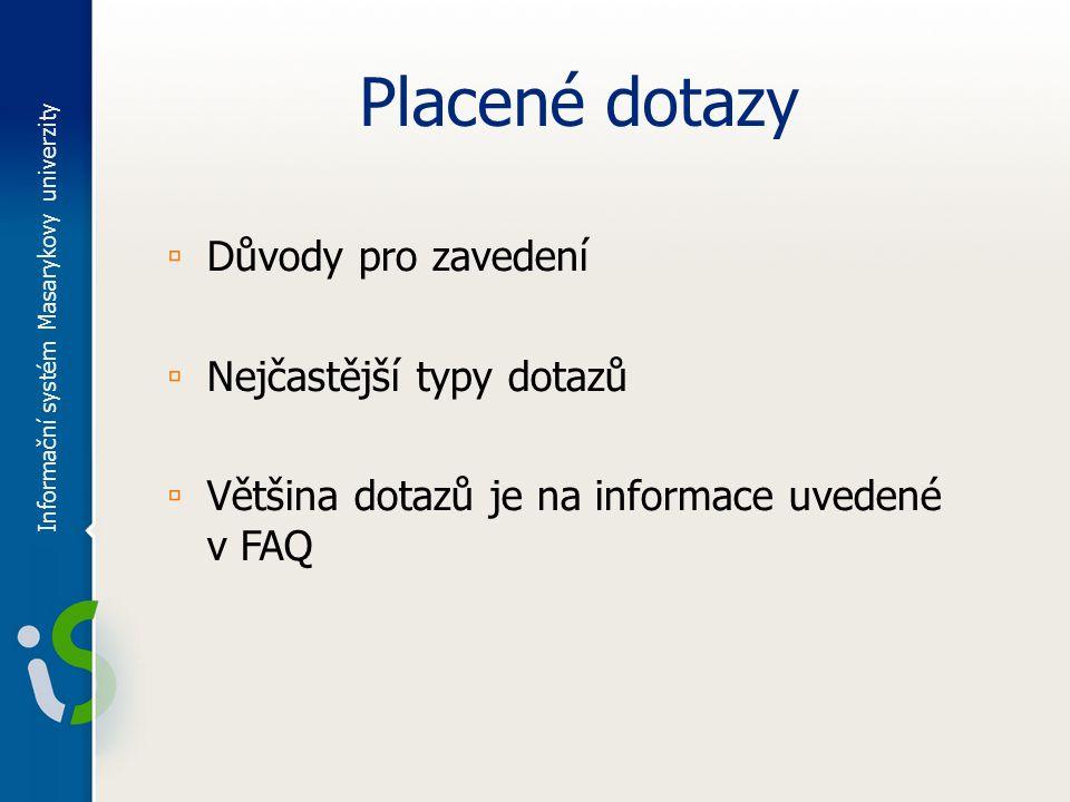 Dotazy? Děkuji za pozornost. Kontakt: theses@fi.muni.cz Informační systém Masarykovy univerzity