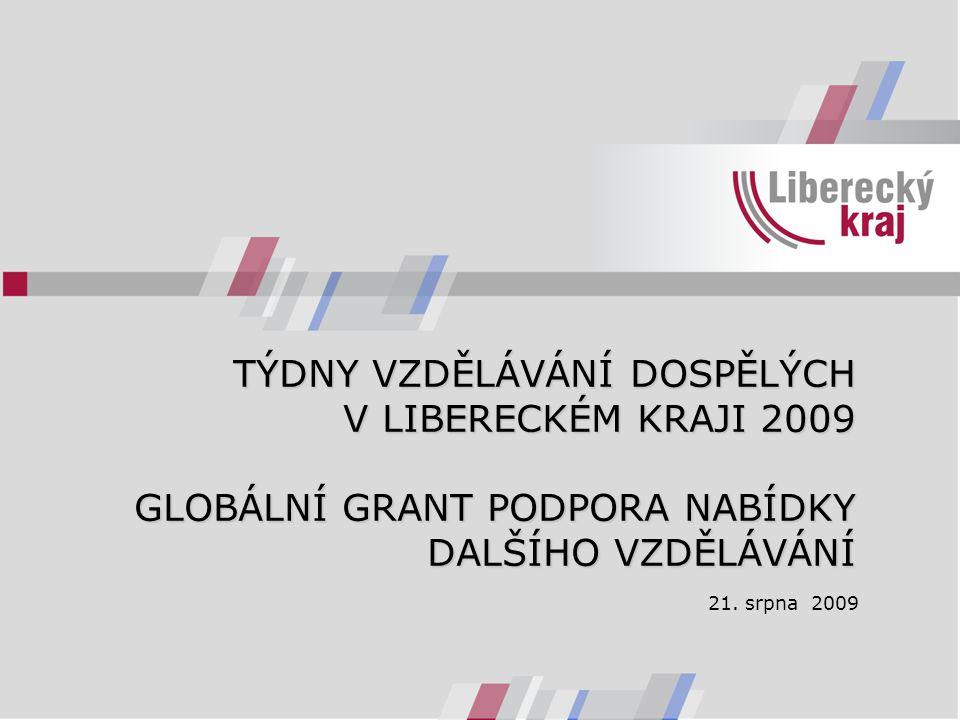 """Týdny vzdělávání dospělých  celorepubliková kampaň na podporu vzdělávání dospělých  """"Zvyšování kompetencí – větší šance na trhu práce  Liberecký kraj: 15."""