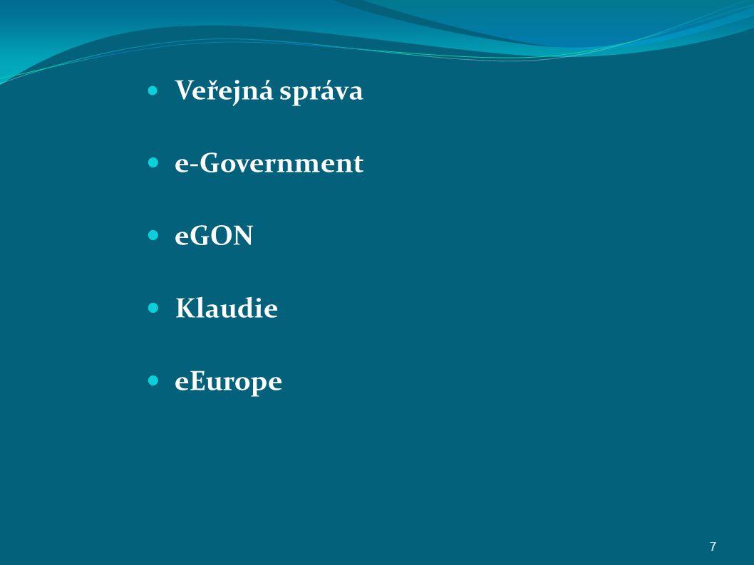 Veřejná správa e-Government eGON Klaudie eEurope 7